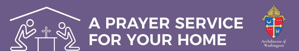 Home Prayer Guide